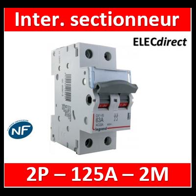 Legrand - DX3 Interrupteur-sectionneur Bipolaire - 125A - 406450