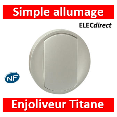 Legrand Céliane - Enjoliveur simple allumage Titane - 068301
