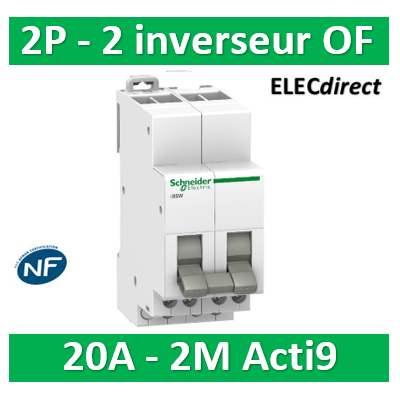Schneider - Acti9, iSSW commutateur 3 positions 2 contacts inverseurs OF 20A 230V - SCHA9E18074