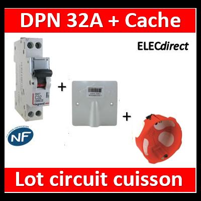 LEGRAND - Lot Disjoncteur DNX3 32A + Cache SIB 32A + boîte BBC - plaque de cuisson - 406777+11032+38640