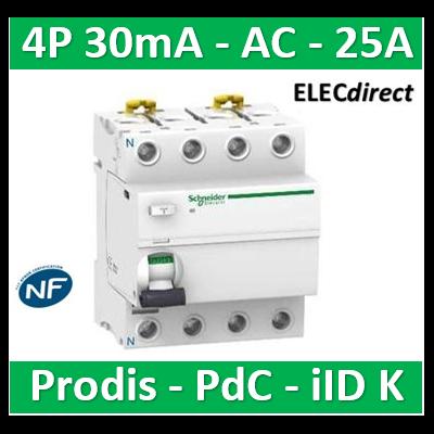Schneider - ProDis iID K interrupteur différentiel PdC 4,5kA 4P 25A type AC 30mA - A9R55425