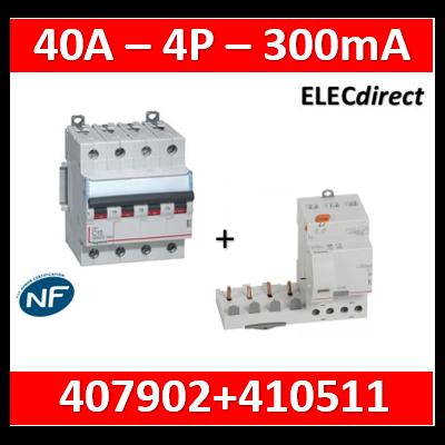 Legrand - Bloc diff adapt + DX³-vis-4P-400V~-40A-typeAC - 300mA-disj 1mod/pôle-câbl trad - 410511+407902