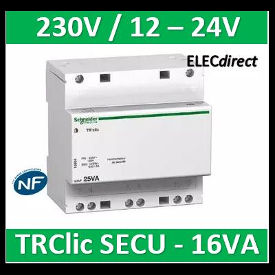 Schneider Acti9 iTR - transformateur de sécurité - 16VA - 230Vca/12-24Vca A9A15218
