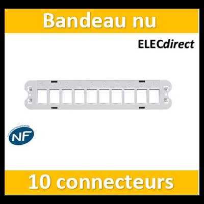 Casanova - Bandeau nu pour 10 connecteurs Keystone - H10110K001