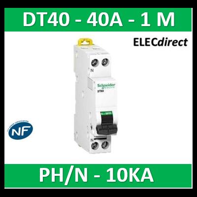 SCHNEIDER - Disjoncteur Ph/N 40A DT40 - 10KA - SCHA9N21370