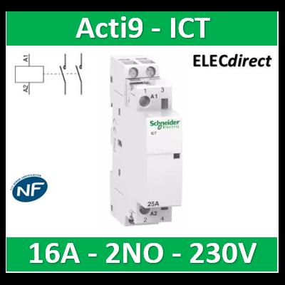 Schneider - Contacteur Acti9 - ICT - 16A - 2NO - 230/240V 50Hz - A9C22712