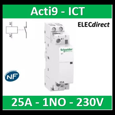 Schneider - Contacteur Acti9 - ICT - 25A - 1NO - 230/240V 50Hz - A9C20731