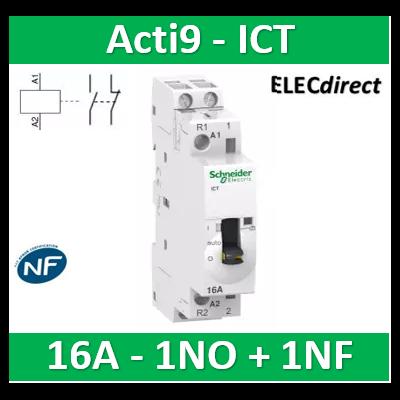 Schneider - Acti9, iCT contacteur à commande manuelle 16A 1NO+1NF 230-240VCA 50Hz - A9C23715