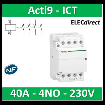 Schneider - Contacteur Acti9 - ICT - 40A - 4NO - 230/240V 50Hz - A9C20844