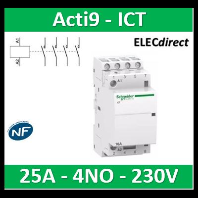 Schneider - Contacteur Acti9 - ICT - 25A - 4NO - 230/240V 50Hz - A9C24834