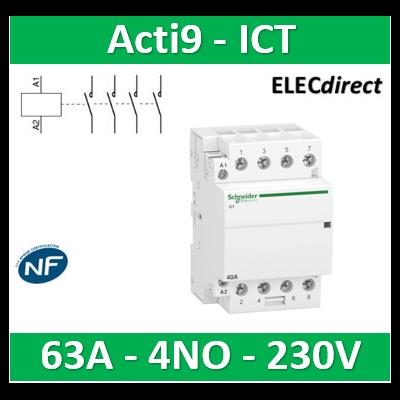 Schneider - Contacteur Acti9 - ICT - 63A - 4NO - 230/240V 50Hz - A9C20864