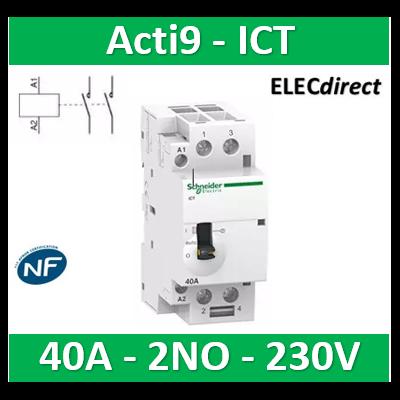 Schneider - Contacteur Acti9 - ICT - 40A - 2NO - 230/240V 50Hz - A9C21842