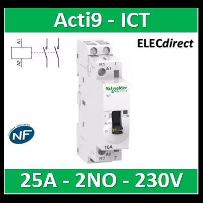 Schneider - Contacteur Acti9 - ICT - 25A - 2NO - 230/240V 50Hz - A9C25732
