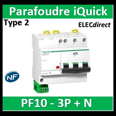 Schneider - Parafoudre iQuick PF10 3P+N - 10KA - Livré avec câble de terre - A9L16618