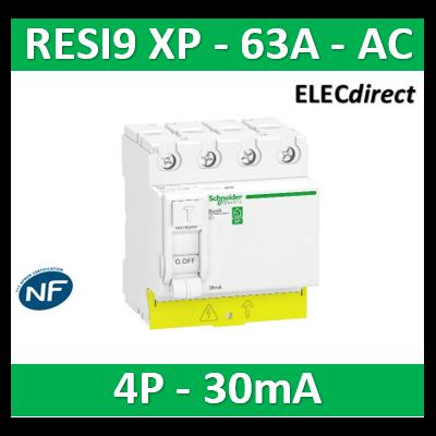 SCHNEIDER -  Resi9 XP - interrupteur différentiel - 4P - 63A - 30mA - Type AC - peignable - R9PRC463