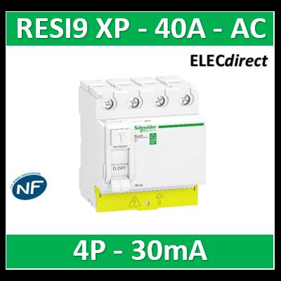 SCHNEIDER - Resi9 XP - interrupteur différentiel - 4P - 40A - 30mA - Type AC - peignable - R9PRC440