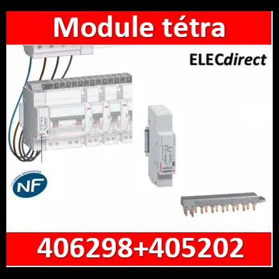 Legrand - Module de raccordement tétrapolaire + peigne 18M optimisé - 406298+405202
