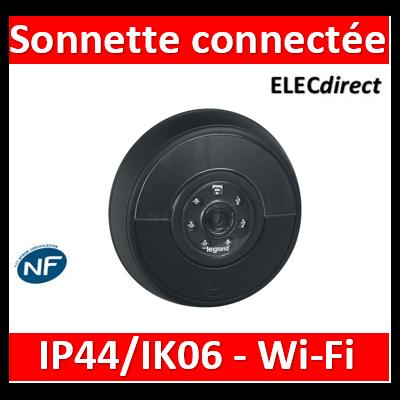 Legrand - Sonnette connectée IP44 IK06 connexion directe à la box Wi-Fi - noir - 094231