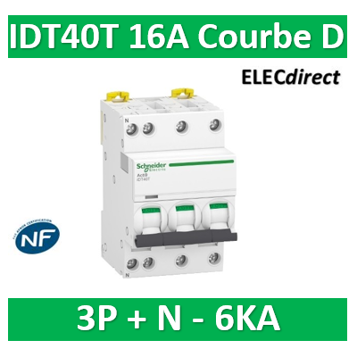 Schneider - Acti9 IDT40T - disjoncteur modulaire - 3p+n - 16A - courbe D - 4500A/6KA - A9P32716