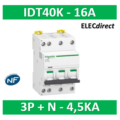 Schneider - Acti9 IDT40K - disjoncteur modulaire - 3p+n - 16A - courbe C - 4500A/4,5KA - A9P71716