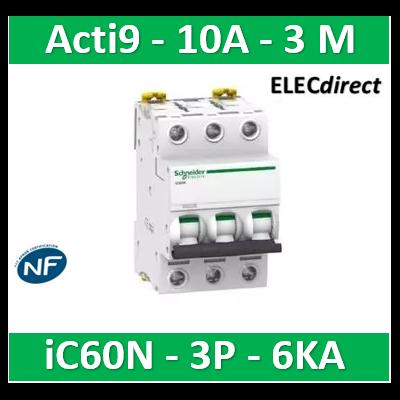 Schneider - Disjoncteur Acti9 - iC60N - 3P - 10A - 6kA - courbe C - A9F77310
