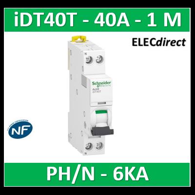 SCHNEIDER - Acti9 iDT40T - disjoncteur modulaire - 1P+N - 40A - courbe C - 4500A/6kA- SCHA9P22640