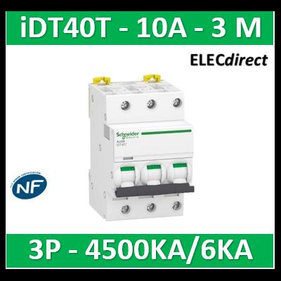 Schneider - Acti9 iDT40T - disjoncteur modulaire - 3P - 10A - courbe C - 4500A/6kA - A9P22310
