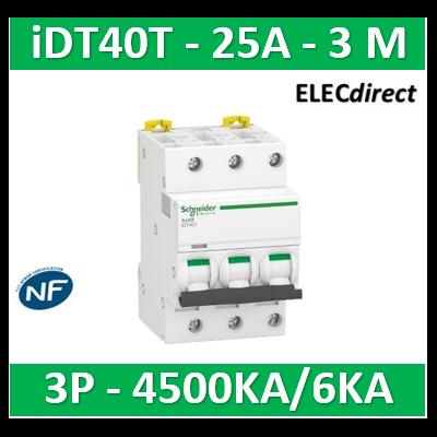 Schneider - Acti9 iDT40T - disjoncteur modulaire - 3P - 25A - courbe C - 4500A/6kA - A9P22325