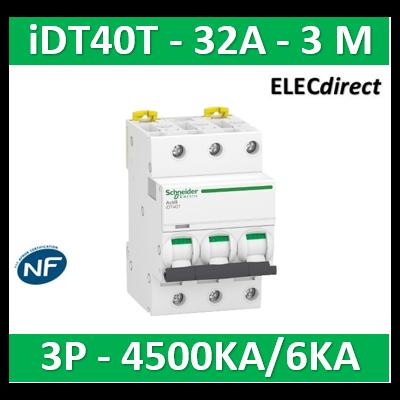Schneider - Acti9 iDT40T - disjoncteur modulaire - 3P - 32A - courbe C - 4500A/6kA - A9P22332