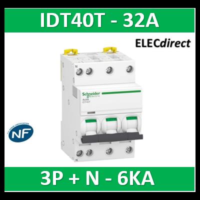 Schneider - Acti9 iDT40T - disjoncteur modulaire - 3P+N - 32A - courbe C - 4500A/6kA - A9P22732