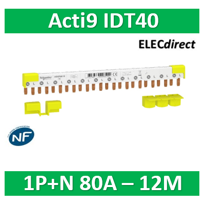 Schneider - Acti9 iDT40 - peigne - 1P+N - 12 modules de 18mm - 80A - A9XPN612
