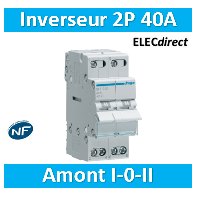 Hager - Inverseur 2P 40A - amont - I-0-II - SFT240