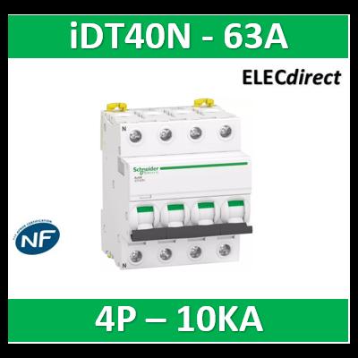 Schneider Acti9 iDT40N - disjoncteur modulaire - 4P - 63A - courbe C - 6000A/10kA A9P24463