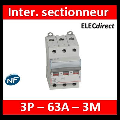 Legrand - DX3 Interrupteur-sectionneur 3P - 63A - 3 modules - 406461