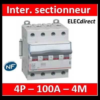 Legrand - DX3 Interrupteur-sectionneur tétrapolaire 4P - 100A - 406489