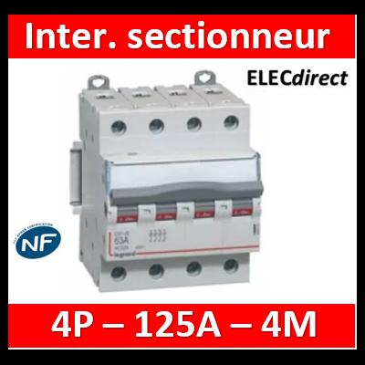 Legrand - DX3 Interrupteur-sectionneur tétrapolaire 4P - 125A - 406490