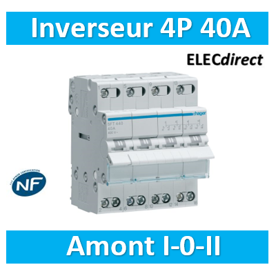 Hager - Inverseur 4P 40A - amont - I-0-II - SFT440