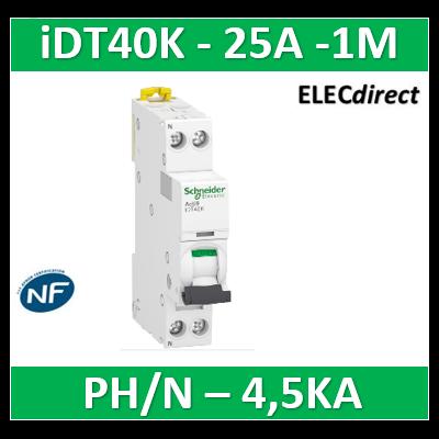 SCHNEIDER - Acti9 iDT40K - disjoncteur modulaire - 1P+N - 25A - courbe C - 4500A/4,5kA - A9P71625