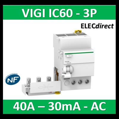Schneider - Acti9 Vigi iC60, bloc différentiel 3P 40A 30mA type AC 230-240V 400-415V - A9Q11340