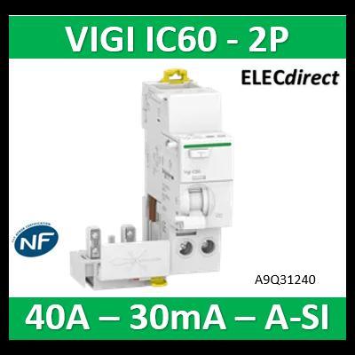 Schneider - Acti9, Vigi iC60, bloc différentiel 2P 40A 30mA type A Si 230-240/400-415V - A9Q31240