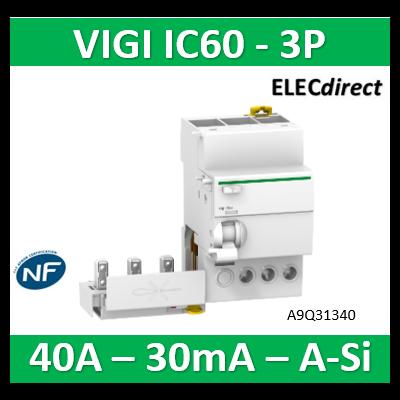 Schneider - Acti9, Vigi iC60, bloc différentiel 3P 40A 30mA type A Si 230-240/400-415V - A9Q31340