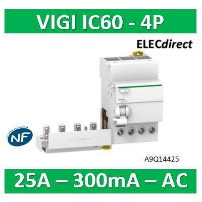Schneider - Acti9 Vigi iC60, bloc différentiel 4P 25A 300mA type AC 230-240/400-415V - A9Q14425