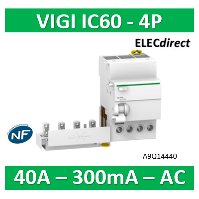 Schneider - Acti9 Vigi iC60, bloc différentiel 4P 40A 300mA type AC 230-240/400-415V - A9Q14440