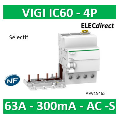 Schneider - Acti9, Vigi iC60 bloc différentiel 4P 63A 300mA sélectif type AC - A9V15463