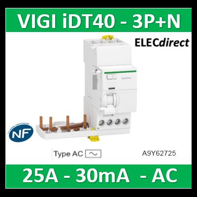Schneider - Acti9 iDT40 - module différentiel Vigi - départ iDT40 - 3P+N 25A 30mA type AC-A9Y62725