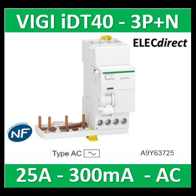 Schneider Acti9 iDT40 - module différentiel Vigi - départ iDT40 - 3P+N 25A 300mA type AC A9Y63725