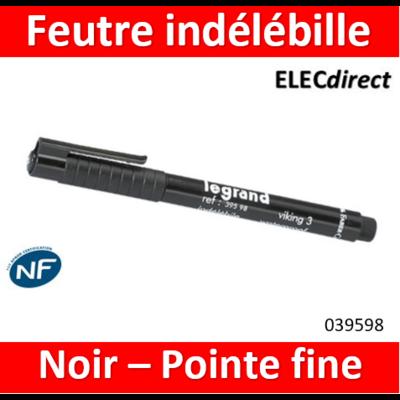 Legrand - Stylo feutre noir indélébile pour repérage - 039598