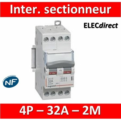 Legrand - DX3 Interrupteur-sectionneur tétrapolaire 32A - 2 modules - 406479