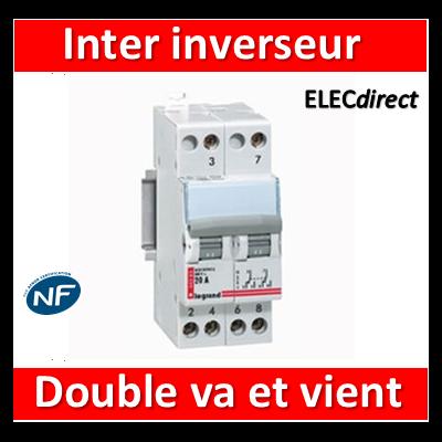 Legrand - Interrupteur inverseur 20A - Double Va et vient 1 M - 400V - 004383