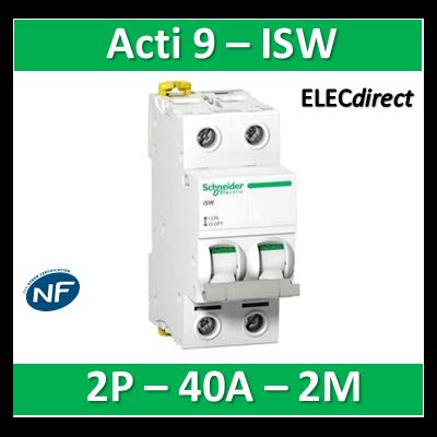 Schneider - Interrupteur-sectionneur bipolaire 40A - Acti9 - ISW - A9S65240